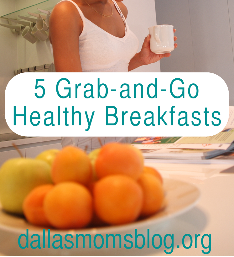 5 Grab and Go Healthy Breakfasts