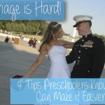 Marriage is Hard: 4 Tips Preschoolers Know That Can Make it Better!