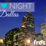 Date Night in Dallas: Five Fresh Ideas