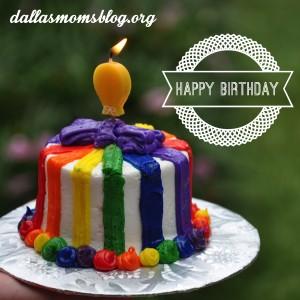 Dallas Moms Blog Happy Birthday