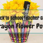 Crayon Flower Pot Teacher Gift