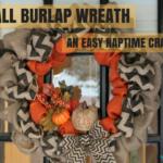 Fall Burlap Wreath :: An Easy Naptime Craft