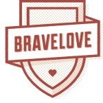 Brave Love :: A Shift in Perception