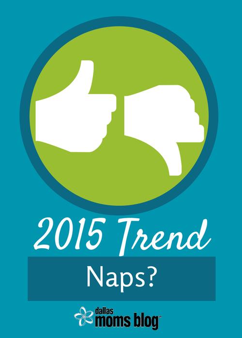 Naps: The Best 2015 Trend | Dallas Moms Blog