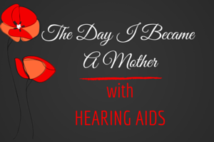 Mother with Hearing Aids
