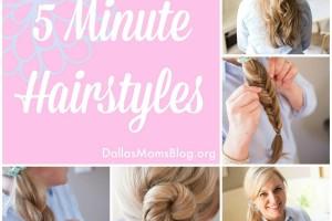 5 Minute hair for moms dallas moms blog