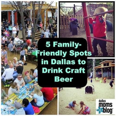 familyfriendlycraftbeercollage2_family_dallas_dallasmomsblog
