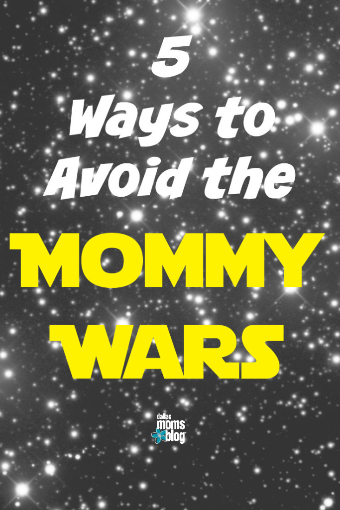 Avoid the Mommy Wars