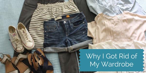 Why I Got Rid of My Wardrobe