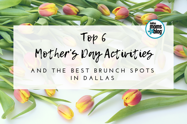 mother's day dallas