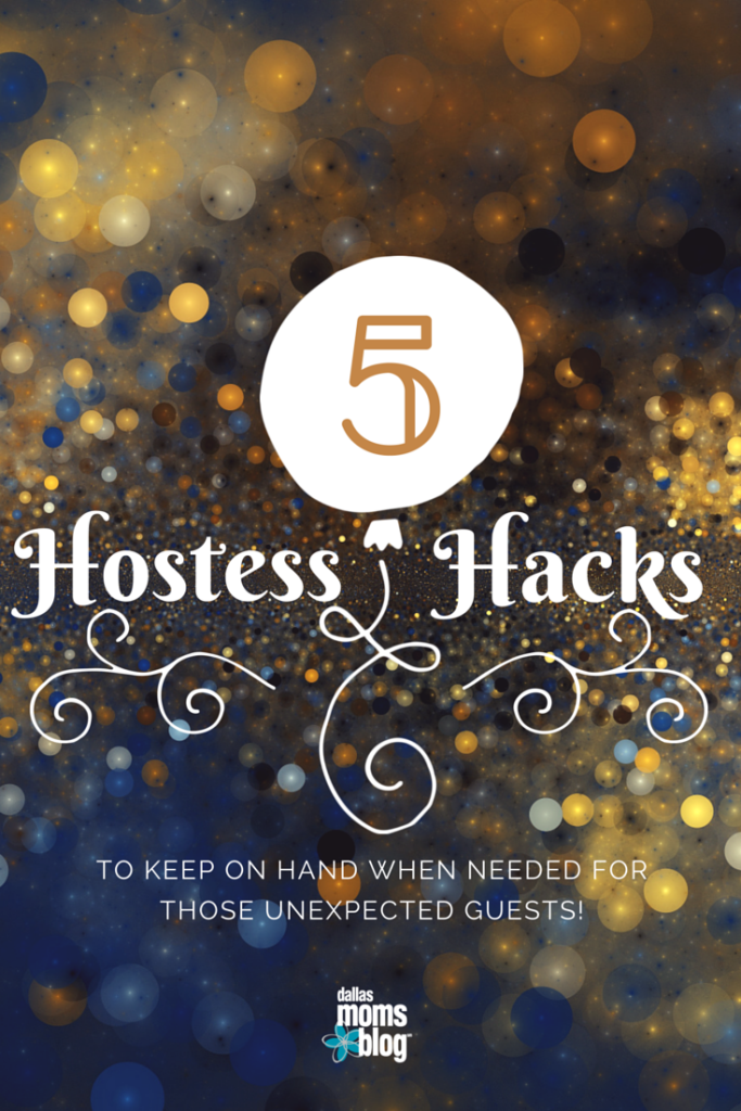 Hostess Hacks Dallas Moms Blog