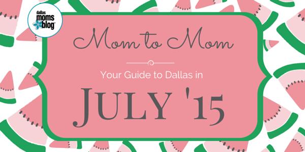 July 2015 Dallas Moms Guide