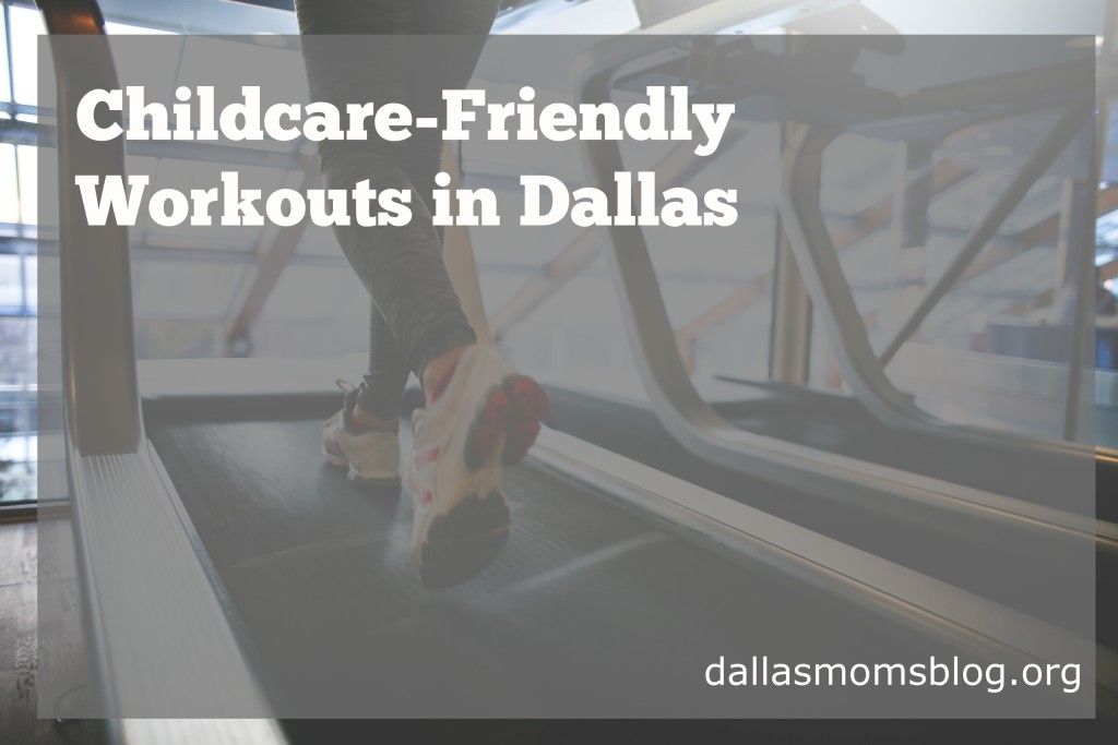 gyms with childcare dallas