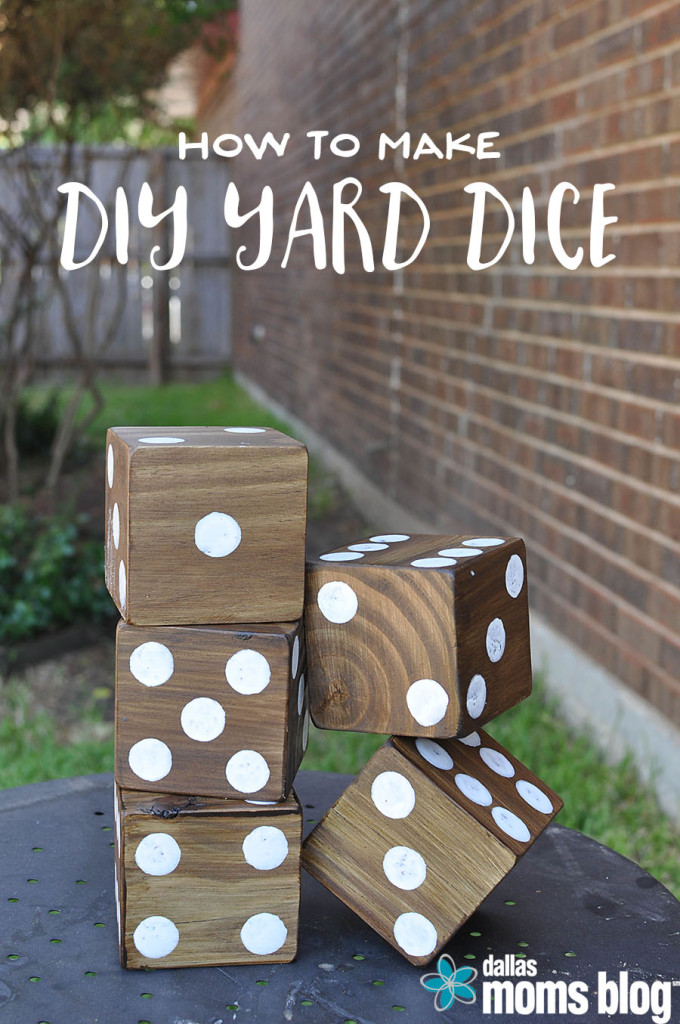 DIY Yard Games - Megan Harney for Dallas Moms Blog Dice