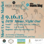 Meet Us at the Market :: A DFW Moms Night Out Event {TICKETS ON SALE NOW!}