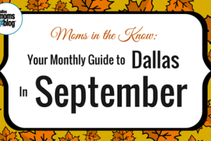 Sept 2015 Dallas Moms Guide
