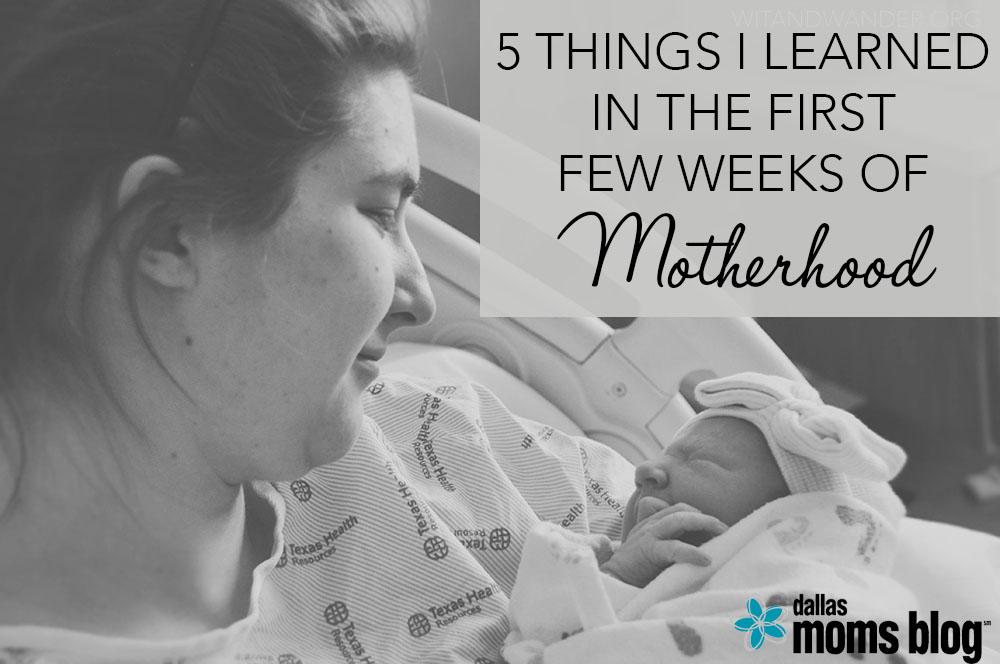 5 Things I Learned in Motherhood - Megan Harney for Dallas Moms Blog Header