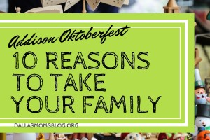 Addison Oktoberfest Dallas Moms Blog Feature (1)