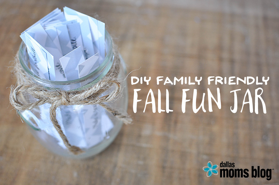DIY Fall Family Fun Jar | Megan Harney for Dallas Moms Blog Header