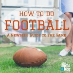 How To Football :: A Newbie's Guide to The Game