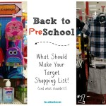 Back to Preschool :: What Should Make Your Target Shopping List (And What Shouldn't)