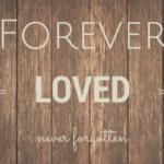 "Honoring Our Children's Memory: An Infant Loss ""Forever Loved"" Memory Wall"