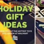 Be In the Know :: A Sneak Peek From Walmart at This Season's Hottest Toys