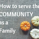 How To Serve the Community as a Family