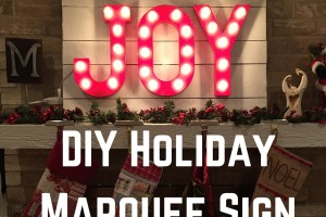 DIY Holiday Marquee Sign