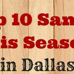 Here Comes Santa :: 2015 Dallas Santa Claus Guide