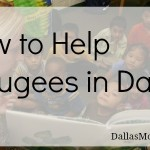 How to Help Refugees in Dallas