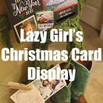 Lazy Girl's Christmas Card Display
