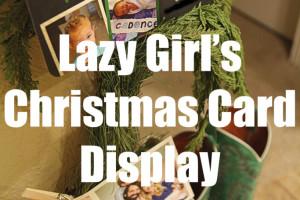 Lazy Girl Christmas Card Display4
