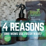 4 Reasons DMB Moms Use Fresh Wave