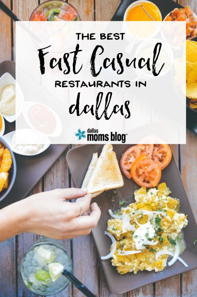 Best Fast Casual Restaraunts in Dallas | Dallas Moms Blog