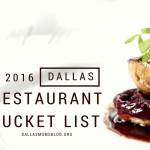 2016 Dallas Restaurant Bucket List