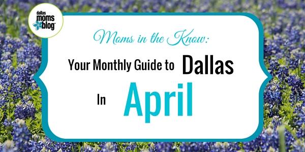 April Dallas Moms Guide