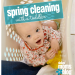 Spring Cleaning With A Toddler