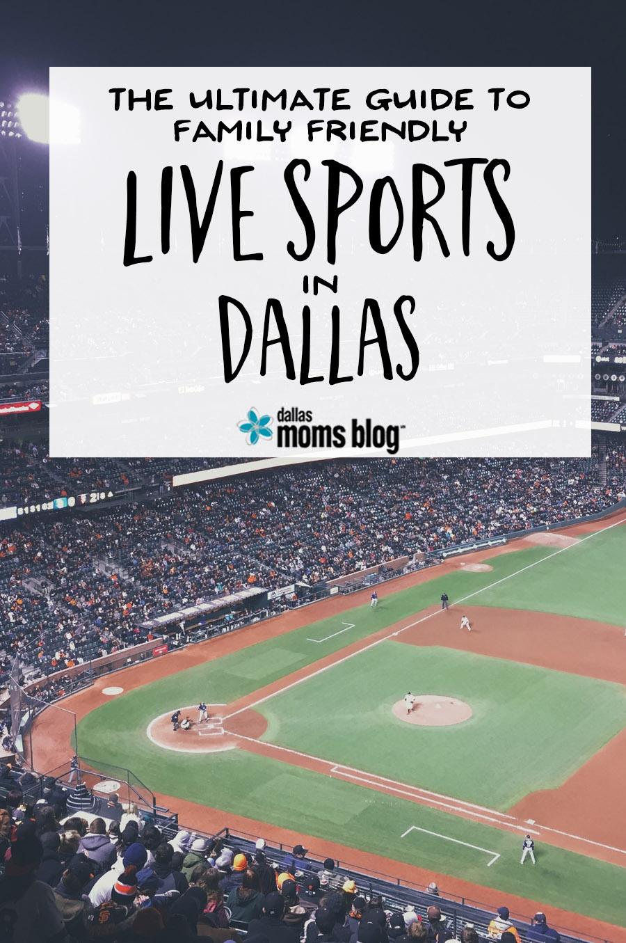 Ultimate Guide to Family-Friendly Live Sports in Dallas   Dallas Moms Blog