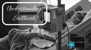 Understanding Stillbirth