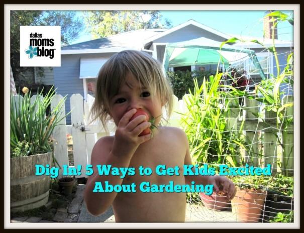gardening_withkids2_gabbycullen_dallasmomsblog