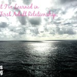 What I've Learned in My First Adult Relationship
