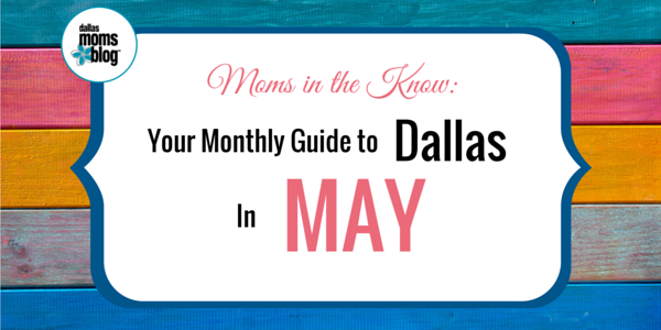May 2016 Dallas Moms Guide (1)