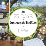 75 Days of Summer Activities in Dallas