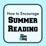How to Encourage Summer Reading