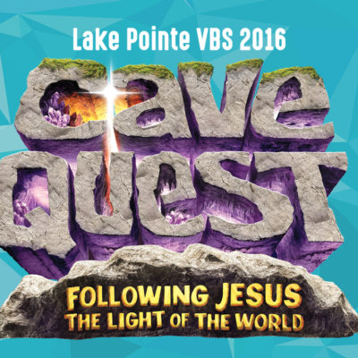 LAKE POINTE CHURCH VBS