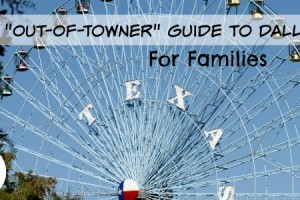Out of Town Guide Dallas Moms Blog