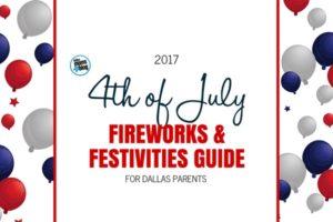 4th of July Guide - Dallas Moms Blog