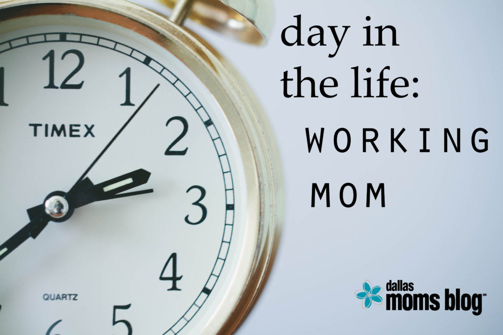 Day in the Life Working Mom