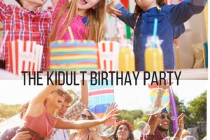 kidult birthday party